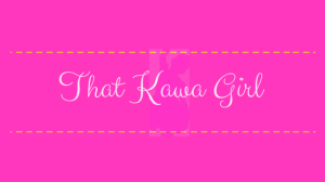 That Kawa Girl